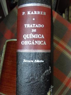 Tratado De Quimica Organica Pablo Karrer 1951 - Muy B.estad