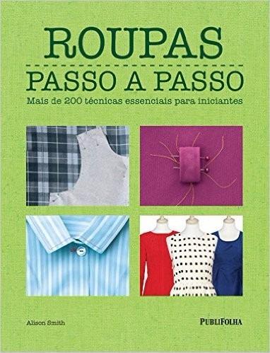 Roupas Passo A Passo Livro Alison Smith Costura Corte
