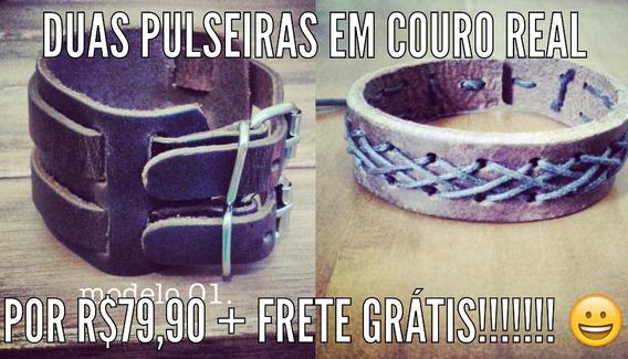 Duas Pulseiras Em Couro Real + Frete Grátis Por R$79,90!!!