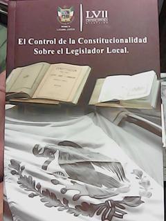 El Control De La Constitucionalidad Sobre El Legislador Loca