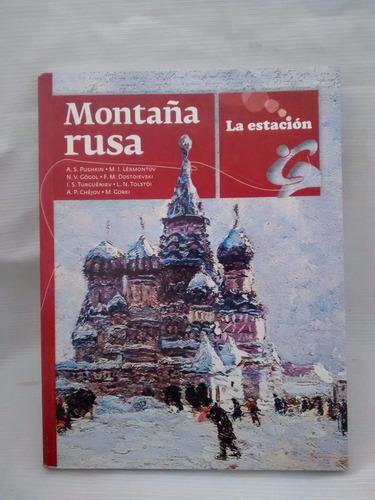 Montaña Rusa Antología  La Estacion Nuevo