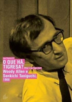 Dvd O Que Há, Tigresa? ( What´s Up, Tiger Lily?) Woody Allen