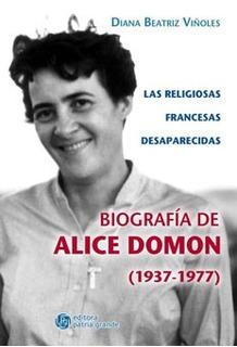 Las Relig. Francesas Desaparecidas: Biografía De Alice Domon