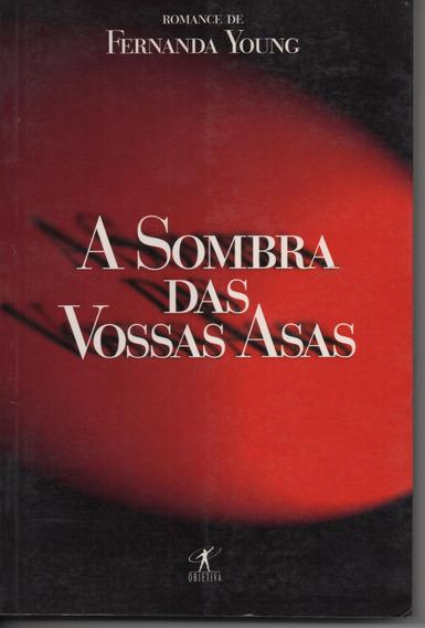 A Sombra Das Vossas Asas