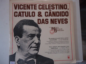 Disco Vinil Lp Vicente Celestino Catulo E Cândido Das Neve##