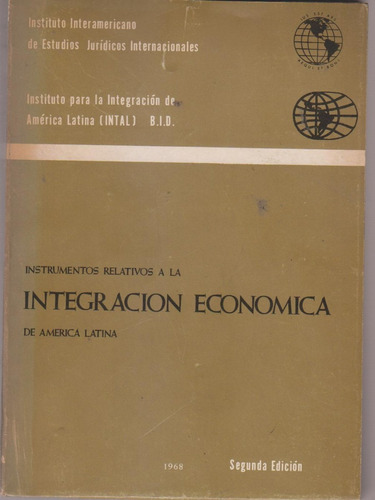 Instrumentos Relativos Integracion Economica America Latina