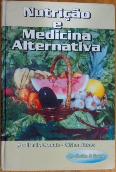 L2411 Nutrição Medicina Alternativa Andirasio Donato G Nunes