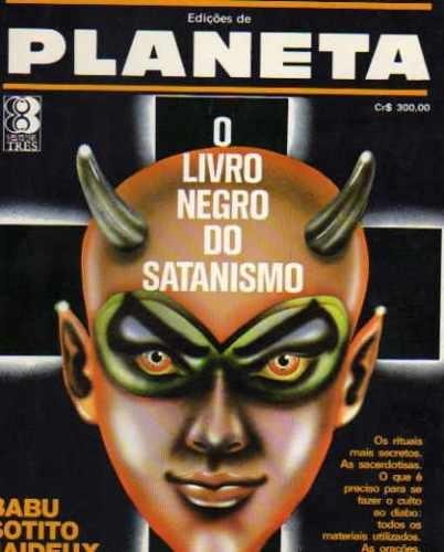O Livro Negro Do Satanismo - Babu Sotito Jaideux - (diabo)