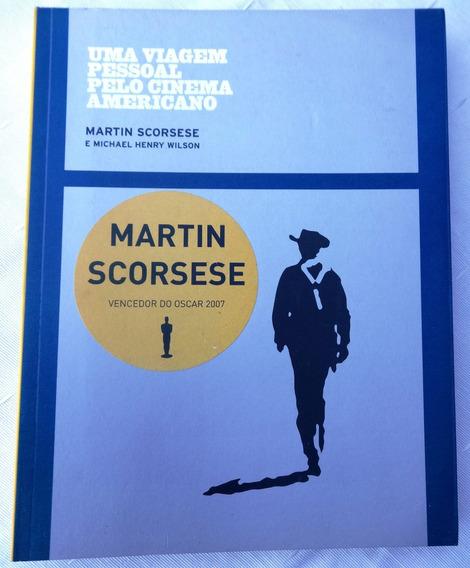 Livro: Viagem Pessoal Pelo Cinema Americano Martin Scorsese