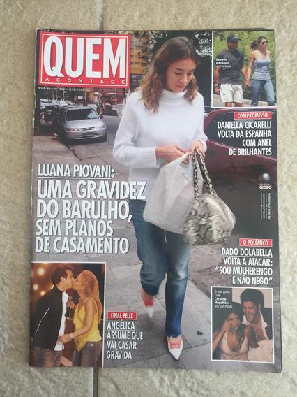 Revista Quem Luana Piovani Angélica Cicarelli Déborah Secco