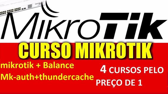 Curso Completo Mikrotik + Balance + Mk-auth + Thunder+brind
