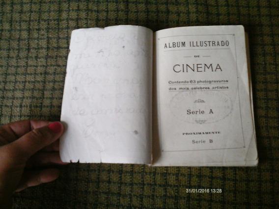 Album Illustrado De Cinema Antigo-leia O Anuncio Com Atençao