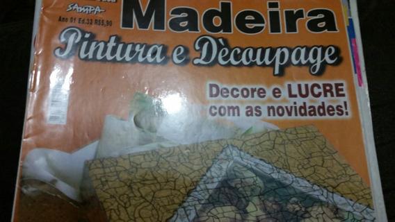 Revista Feito Em Casa Madeira E Decoupage