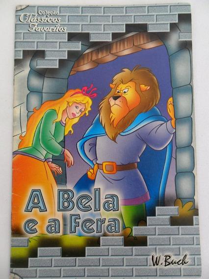 A Bela E A Fera Coleção Coleção Clássicos Favoritos W. Buch