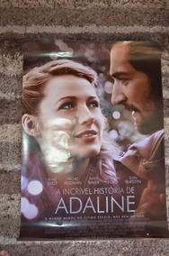 Cartaz A Incrível História De Adaline- Original Cinema -