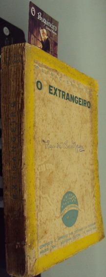 O Extrangeiro - O Estrangeiro - Plinio Salgado - 1ª Edição