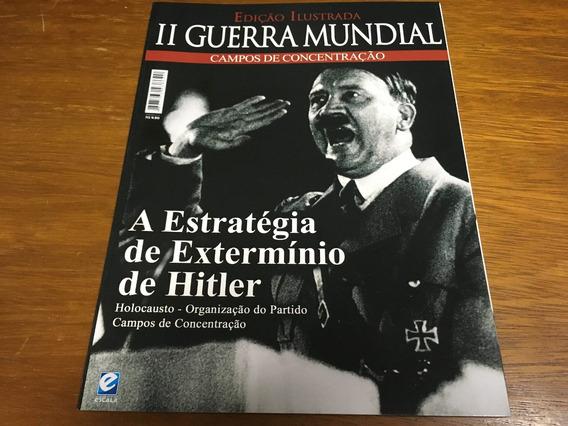 Revista 2 Guerra Mundial Campos De Concentração Frete R$ 13
