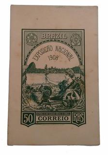 Cartão Postal Brasil Exposição Nacional 1908 R1