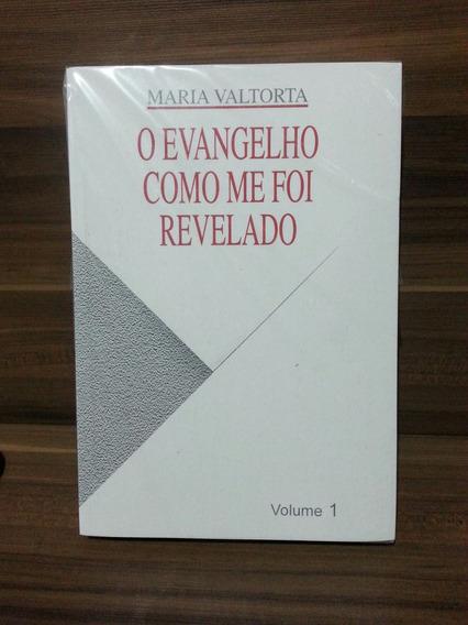 O Evangelho Como Me Foi Revelado - Maria Valtorta - Volume 1