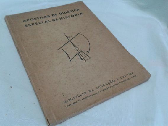 Apostilas De Didática Especial De História - Min. Educação