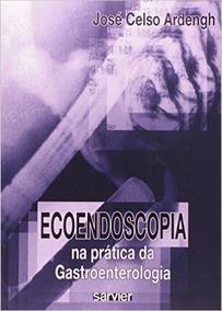 Livro - Ecoendoscopia Na Prática Da Gastroenterologia - Novo