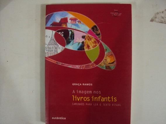 Livro - Imagem Nos Livros Infantis - Caminhos Para Ler