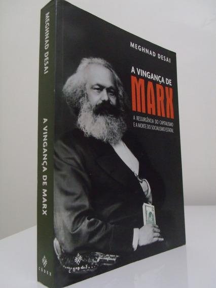 Livro - A Vingança De Marx - Meghnad Desai