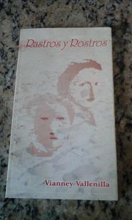 Rastros Y Rostros De Vianney Vallenilla