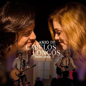 Fernando & Sorocaba - Anjo De Cabelos Longo -