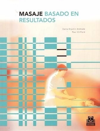 Masaje Basado En Resultados -andrade / Clifford - Paidotribo