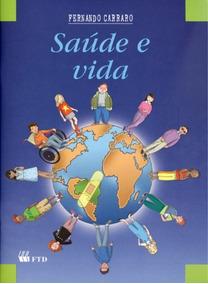 Saúde E Vida - Fernando Carraro