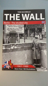The Wall - Berlin, The Divided City