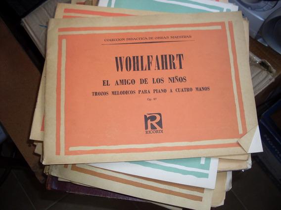 Wohlfahrt. El Amigo De Los Niños.op87. Ricordi.