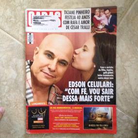 Revista Caras 1181 24/6/2016 Edson Celulari Cancer Raro