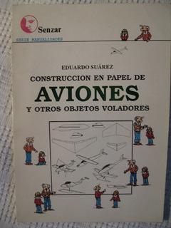 Construcción En Papel De Aviones Y Otros Objetos Voladores