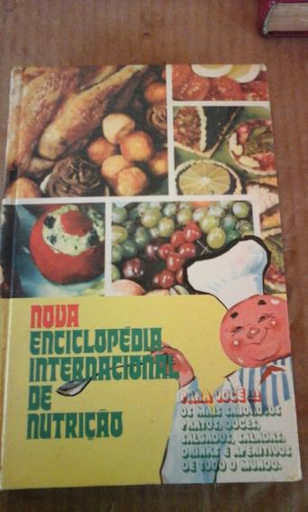 Enciclopédia Internacional De Nutrição. Gastronomia