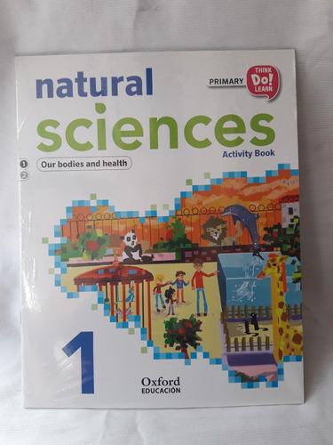 Natural Sciences 1 Activity Book Primary Oxford Educacion