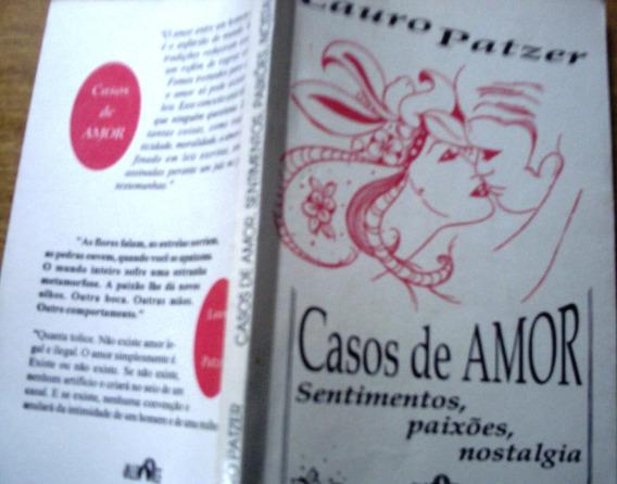 Casos De Amor, De Lauro Patzer - Autogtafado