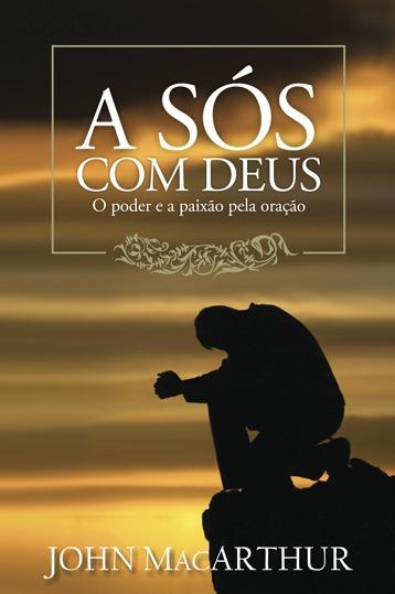 A Sós Com Deus - Livro Editora Palavra