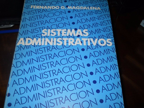 Sistemas Administrativos - Magdalena Impecable
