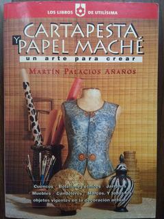 Cartapesta Y Papel Maché De Martin Palacios Añaños
