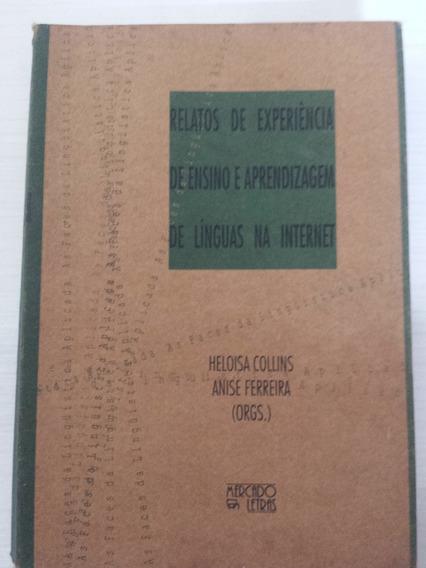 Livro Relatos De Experiências De Ensino E Aprendizagem De Lí