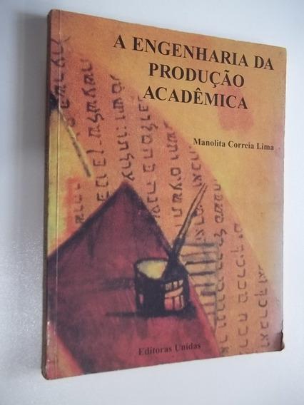 * Livro Engenharia Da Produção Acadêmica Manolita C. Lima