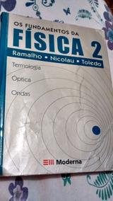 Os Fundamentos Da Física 2 Termologia. Óptica. Ondas Do Ano