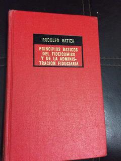 Principios Basicos Del Fideicomiso Y De La Admon. Fiduciaria