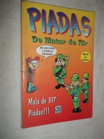 * Livro - Piadas De Matar De Rir - Literatura Nacional