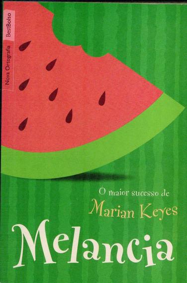 Livro Melancia - Marian Keyes - 489 Paginas