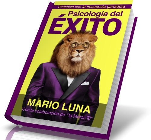 libro psicologia del exito mario luna pdf gratis