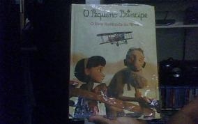 O Pequeno Príncipe O Livro Ilustrado Do Filme Capa Dura