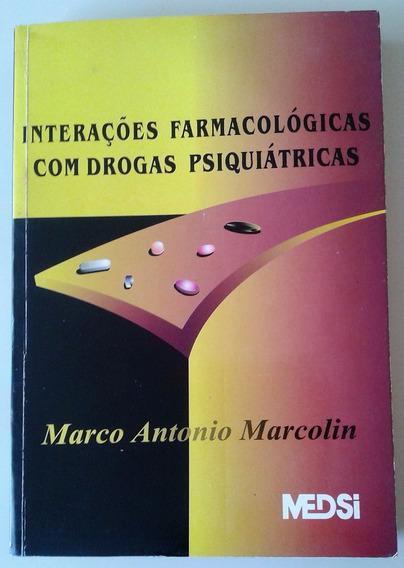 Interações Farmacológicas Com Drogas Psiquiátricas